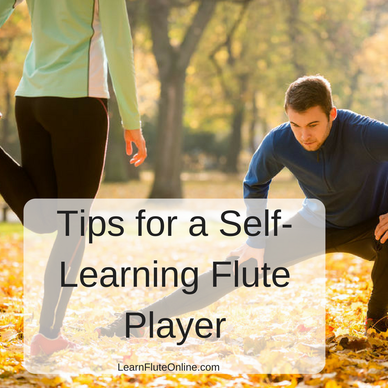Tips for a Self-Learning Flute Player