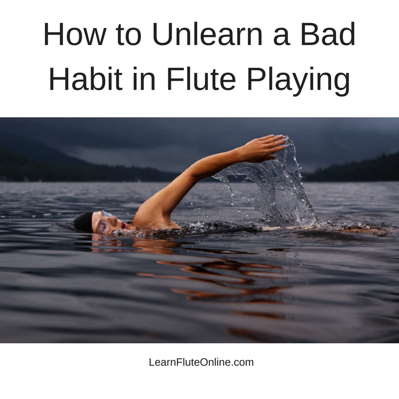 How to Unlearn a Bad Habit in Flute Playing
